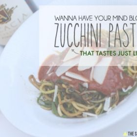 Ready To Have Your World Rocked? Zucchini Pasta. Ya. I Know, Right?!