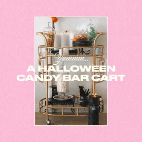 A Halloween Candy Bar Cart
