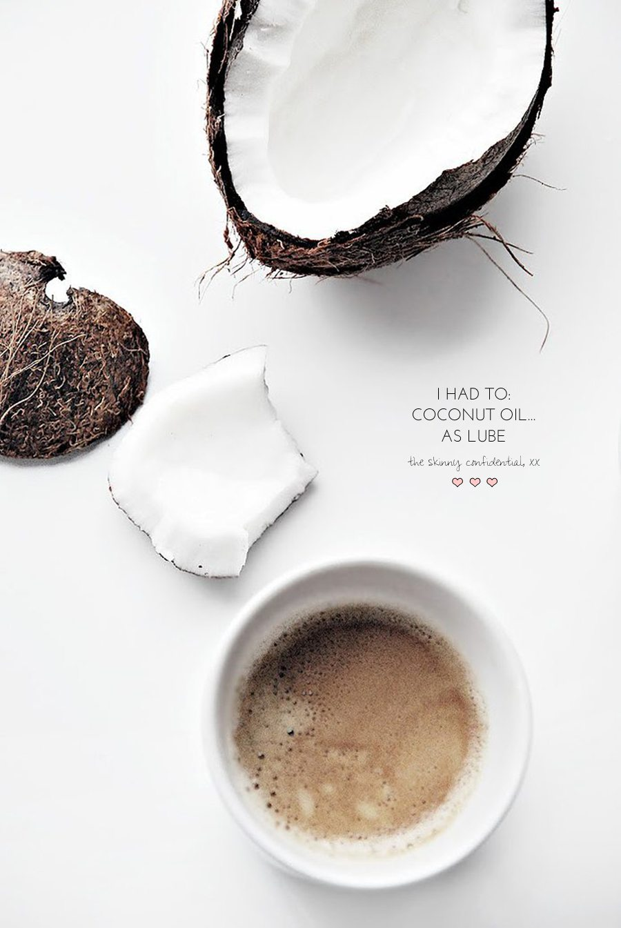 coconut oil as lube | by the skinny confidential
