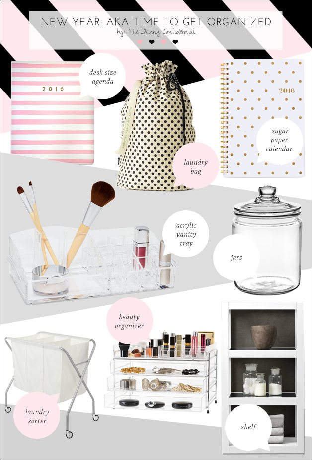 time to get organized   by the skinny confidential
