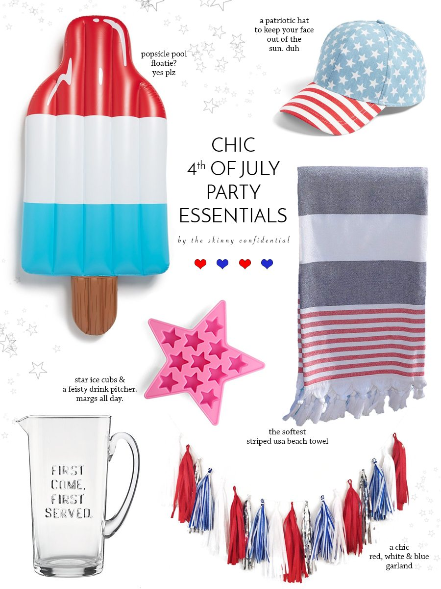 4th of july party essentials: everything you need to throw a great 4th of july party this year! by the skinny confidential