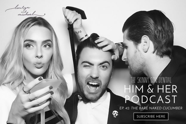 him and her podcast episode 42 | by the skinny confidential