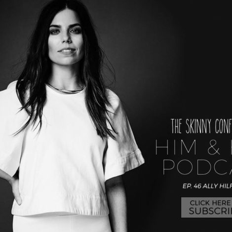 tsc him & her podcast episode 46 ally hilfiger | by the skinny confidential