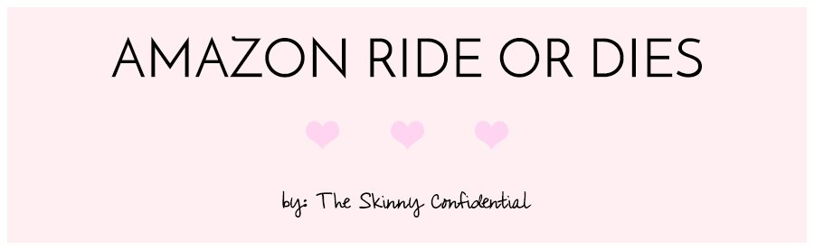 amazon ride or dies | by the skinny confidential