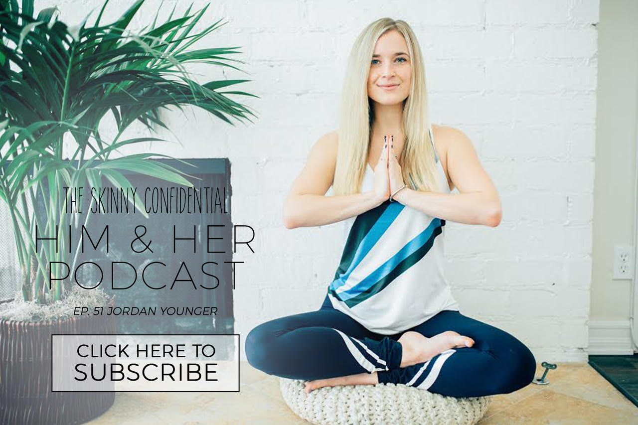 tsc him & her podcast episode 51 jordan younger the balanced blonde | by the skinny confidential