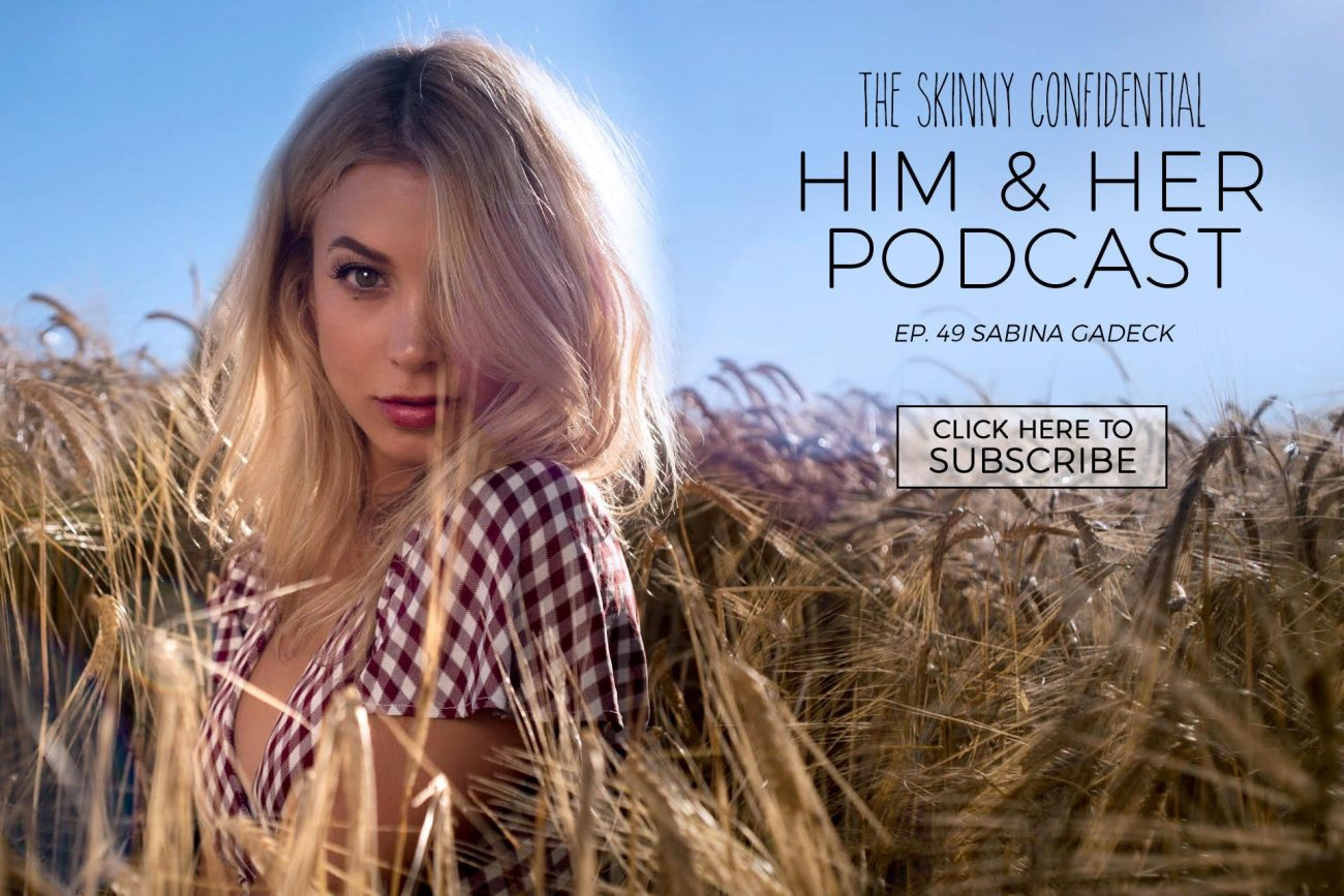 tsc him & her podcast episode 49 sabina gadeki | by the skinny confidential