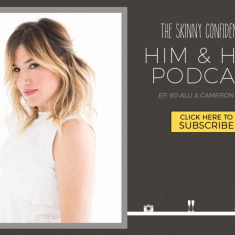 TSC Him & Her Podcast Episode 60: Alli & Cameron Webb: DryBar | by the skinny confidential