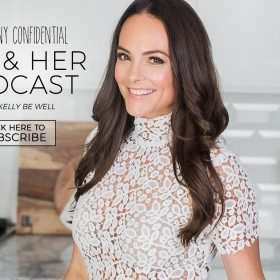 TSC Him & Her Podcast Episode 67: Kelly Be Well