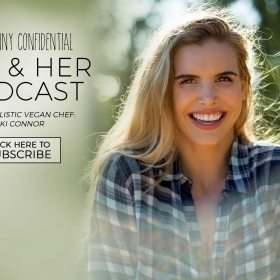 TSC HIM & HER PODCAST EPISODE 66: Holistic Vegan Chef: Niki Connor