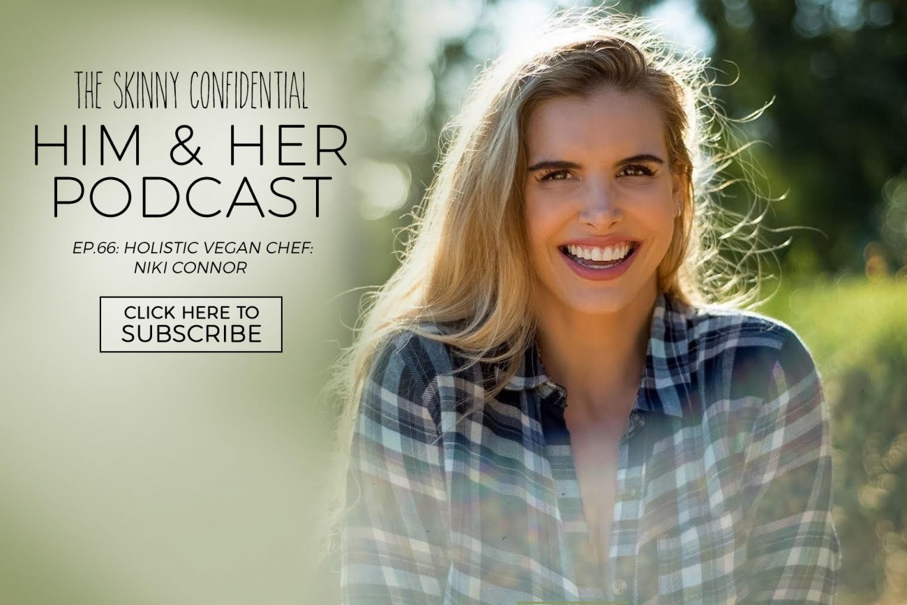 holistic chef niki connor tsc podcast | by the skinny confidential
