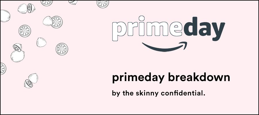 amazon prime day guide | by the skinny confidential