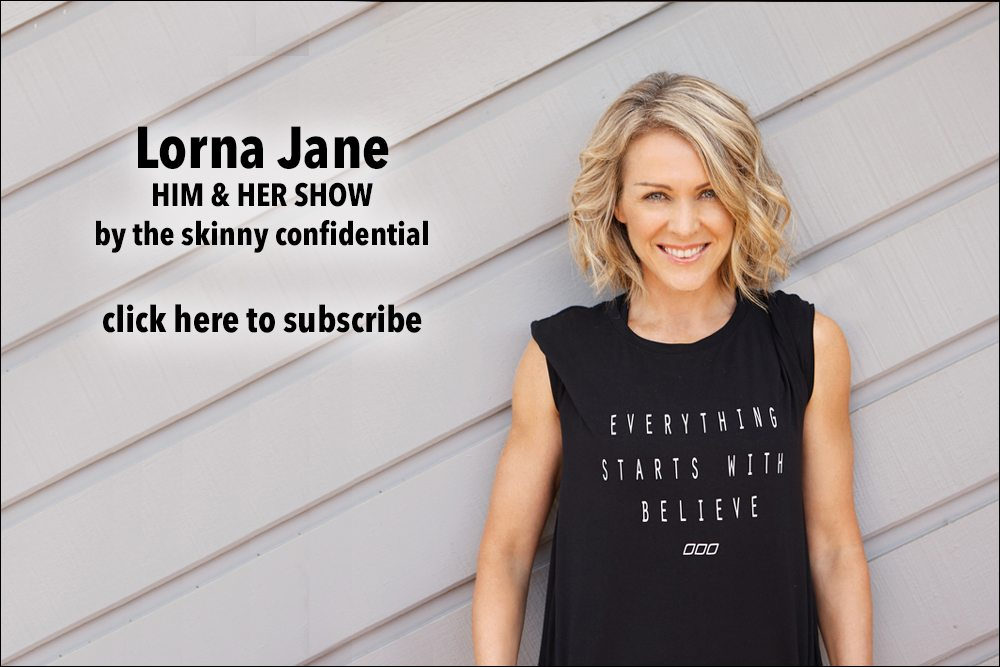 lorna jane talks diet fitness branding by skinny confidential