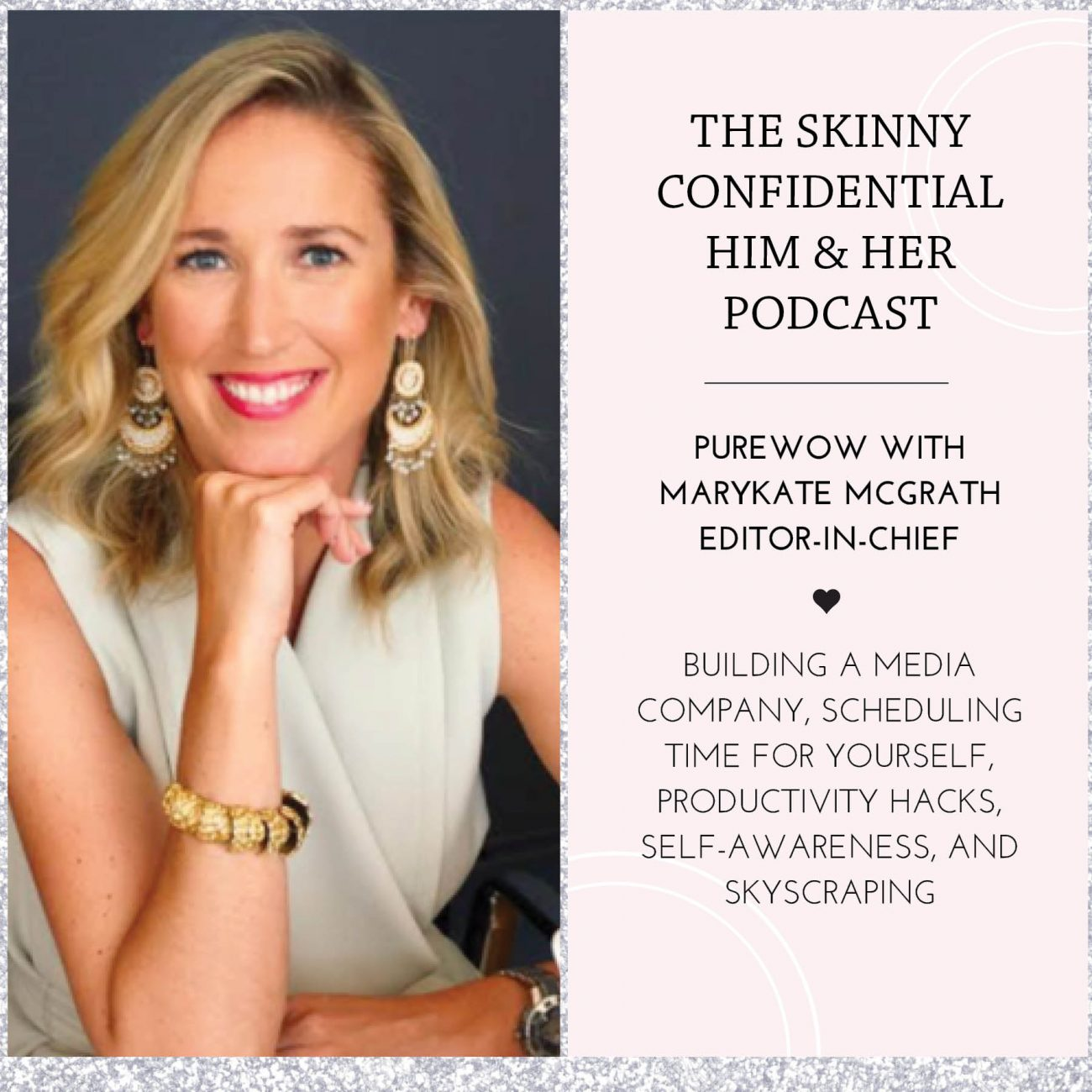 purewow mary kate mcgrath podcast by the skinny confidential