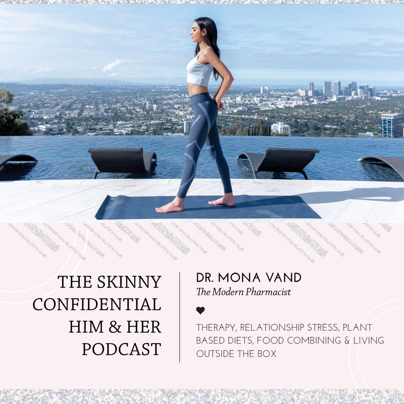 dr mona vand pharmacist skincare health wellness