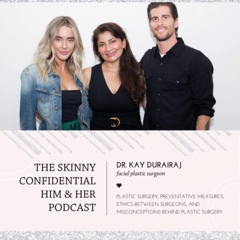 dr kay podcast fillers botox plastic surgery