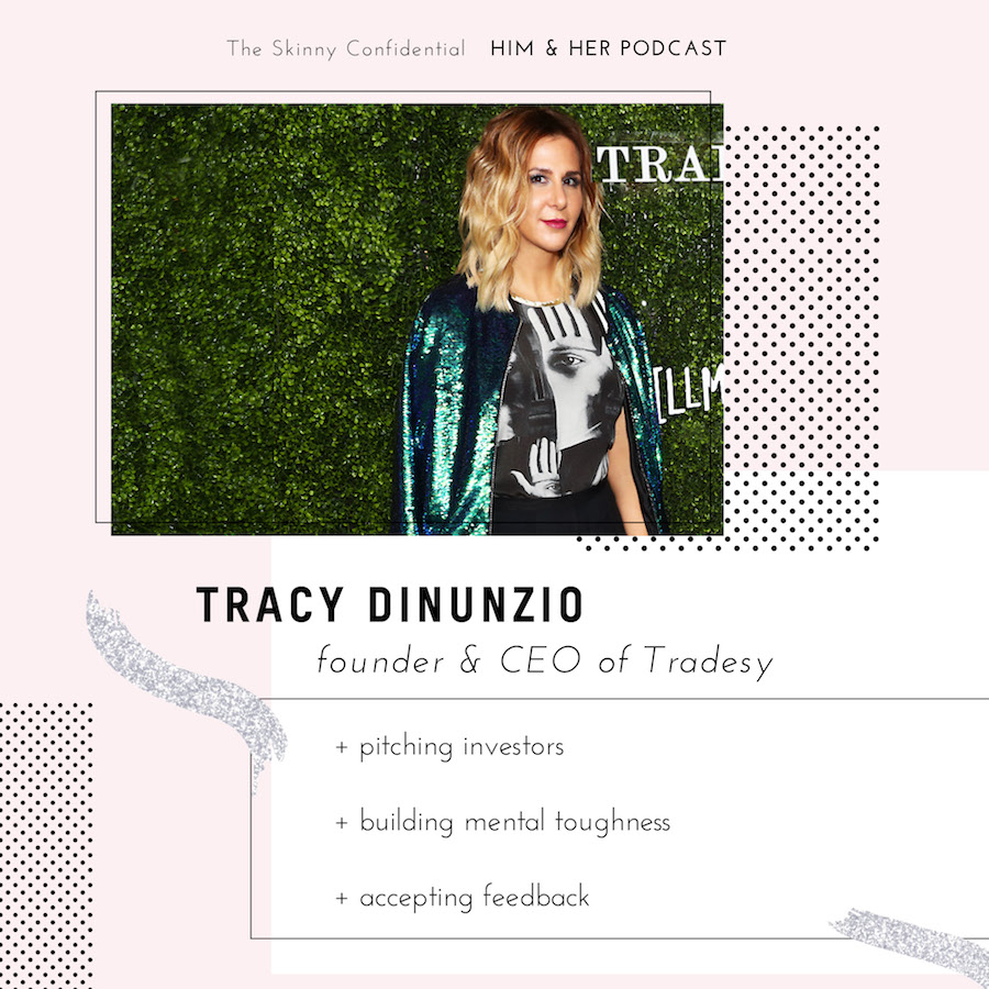 Tracy DiNunzio founder ceo him her podcast