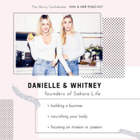 TSC HIM & HER SHOW: founders of Sakara Life, Whitney & Danielle