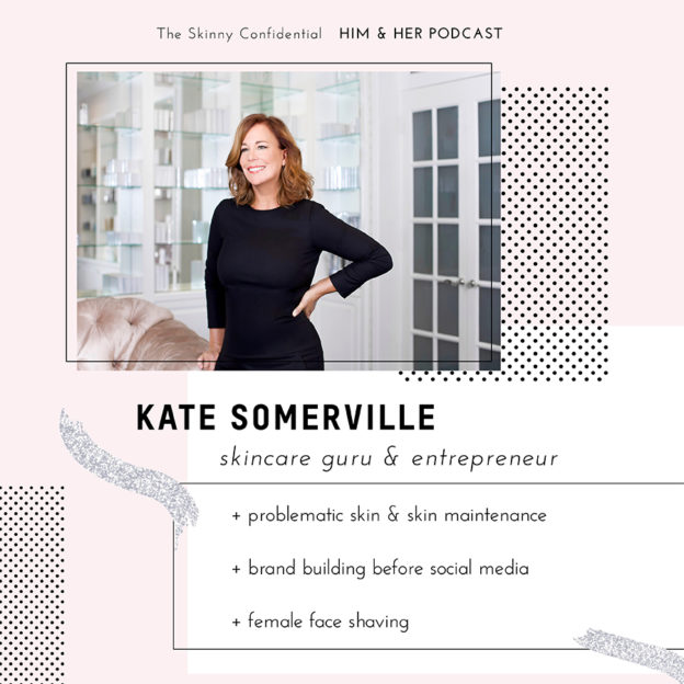 kate somerville skincare expert brand building by the skinny confidential