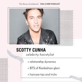 TSC HIM & HER SHOW: Scotty Cunha, celebrity hairstylist