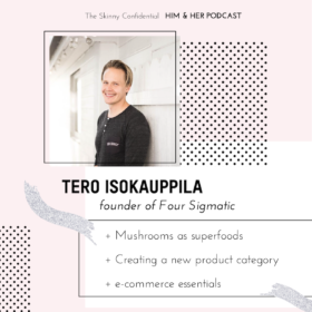 TSC HIM & HER SHOW: Tero Isokuppila, founder of Four Sigmatic