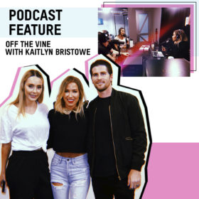 OFF THE VINE WITH KAITLYN BRISTOWE AND TSC HIM & HER PODCAST