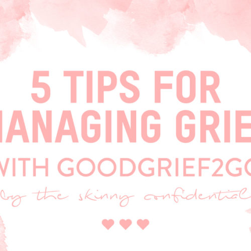 HOW TO MANAGE GRIEF DURING THE HOLIDAYS: with GoodGrief2Go