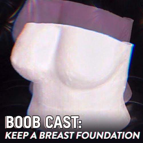 Boob Cast