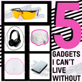 5 Gadgets I Can't Live Without