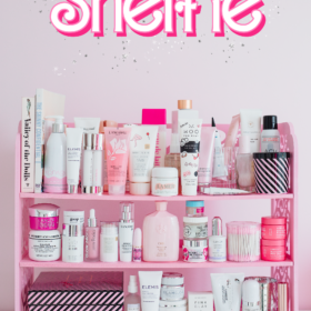 So You Definitely Need a Skincare Shelfie