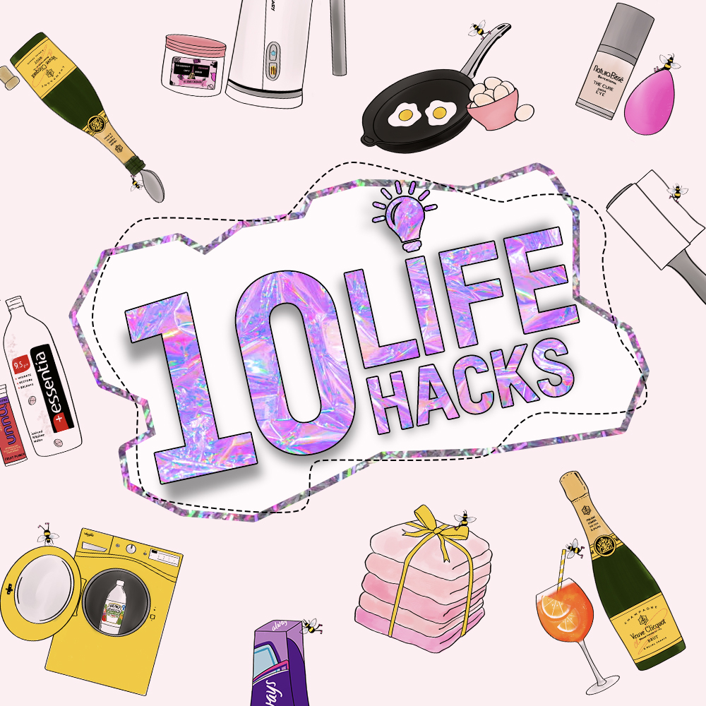 10 Life Hacks For The Softest Face, Cleanest Laundry, The Fizziest Champagne and More