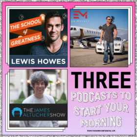 3 Podcasts to Start Your Day