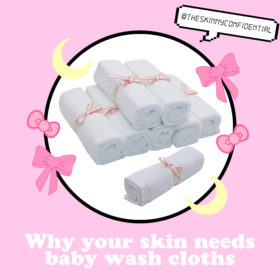 Why Your Skin Needs Baby Wash Cloths