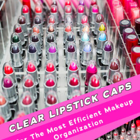 Clear Lipstick Caps For The Most Efficient Makeup Organization