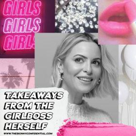 5 Takeaways From the Girlboss Herself