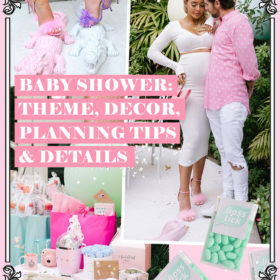Baby Shower: Theme, Decor, Planning Tips & Details – Part 2