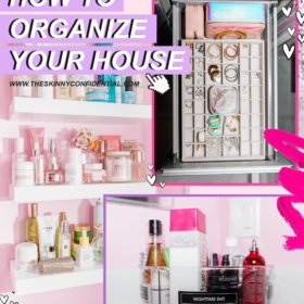 Expert Tips For Organizing The Shit Out of Your House During Quarantine