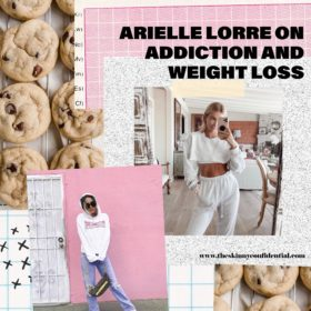 Arielle Lorre on Addiction, Weight Loss & Plastic Surgery