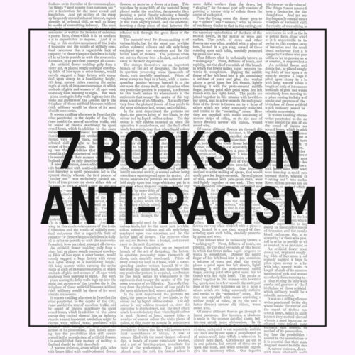 7 Books on Anti-Racism