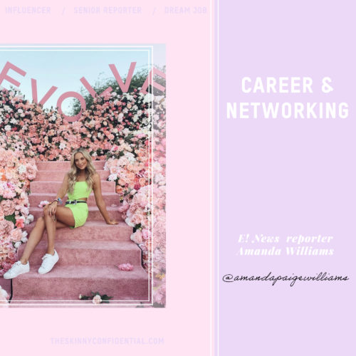 Let's Talk About Careers & Networking With E! News Host Amanda Williams