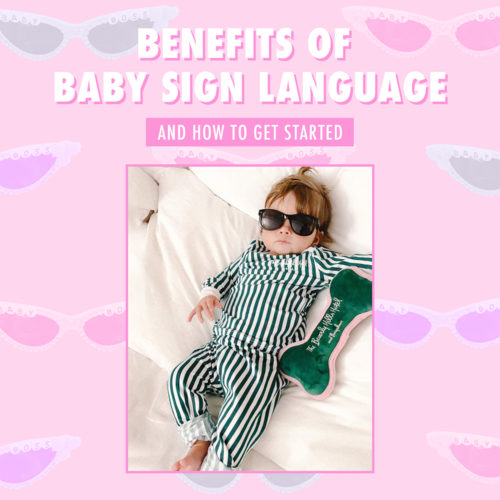 All The Benefits of Baby Sign Language & How To Get Started