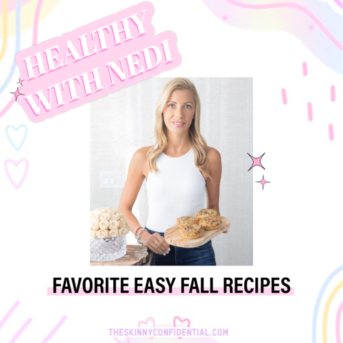 Healthy With Nedi's Favorite EASY Fall Recipes