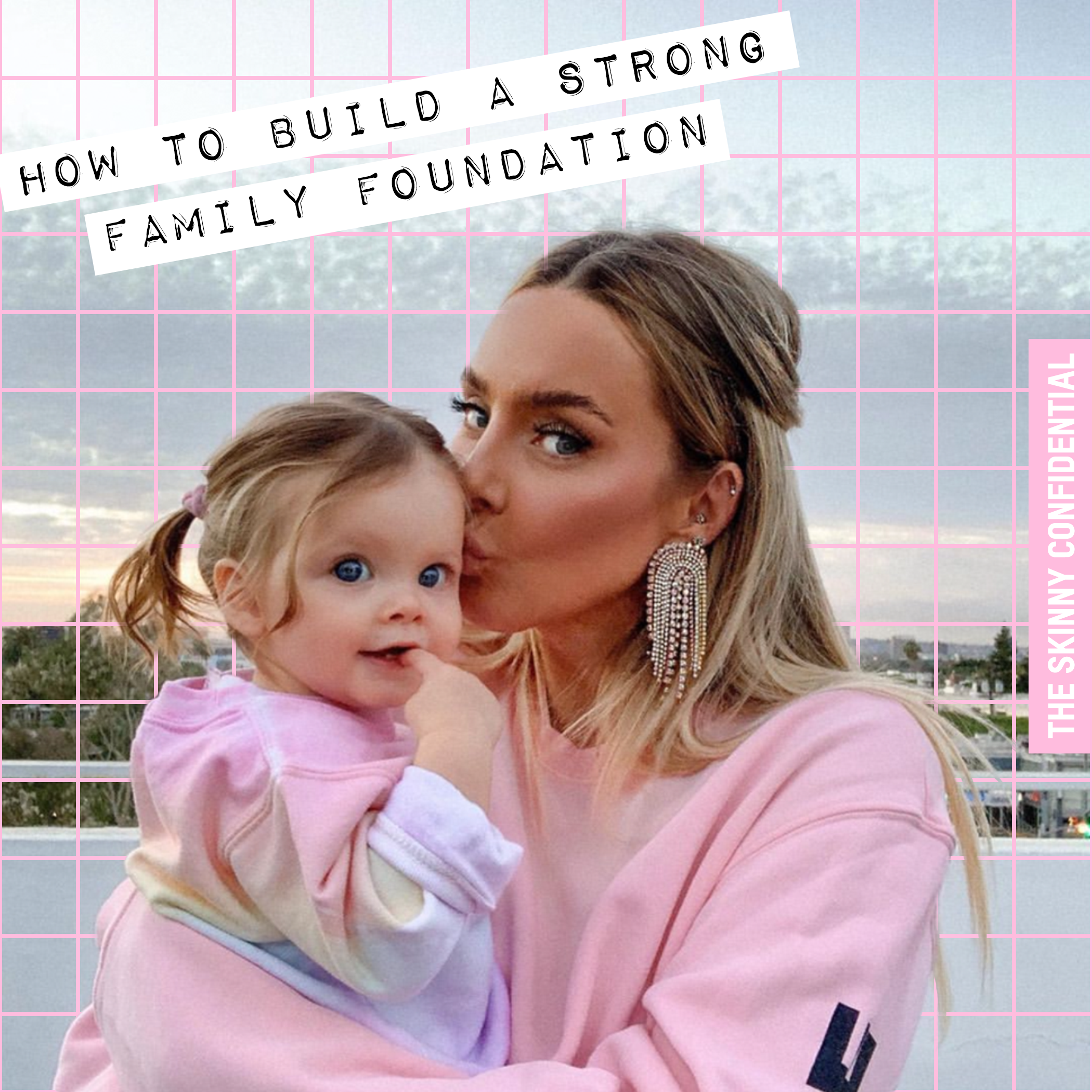 How To Build a Strong Family Foundation