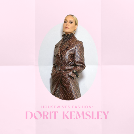 Dorit Kemsley Spotlight: Housewives Fashion