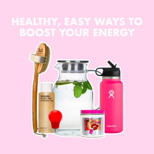 Healthy, Easy Ways To Boost Your Energy