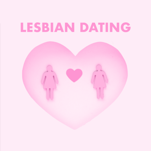 Navigating The Girl Scene, Part 2: How To Date As a Lesbian For Newbies