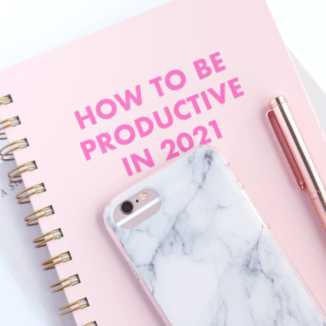 How To Be Productive in 2021