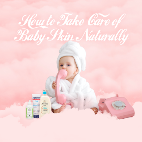 how to take care of baby skin