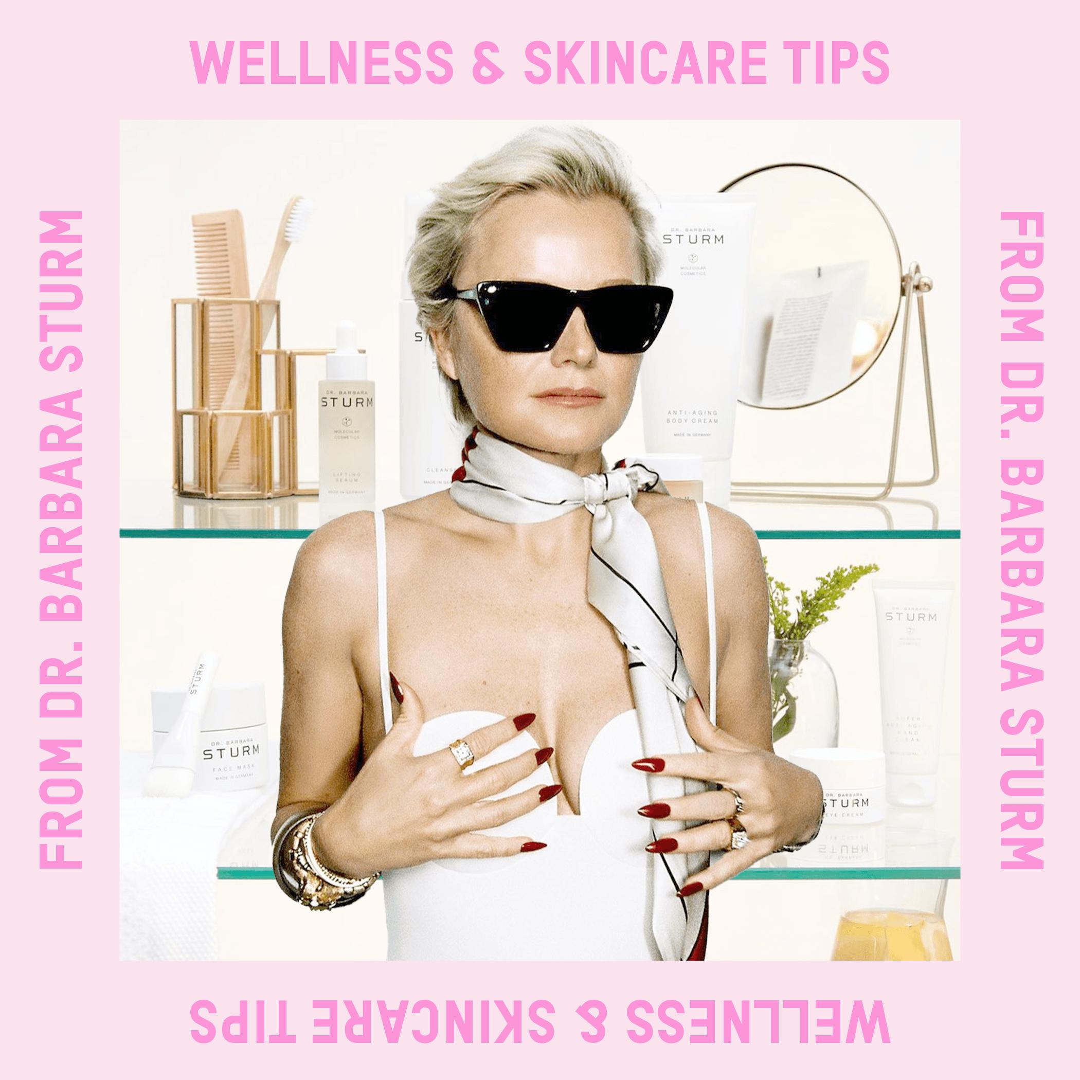 Skincare & Wellness Tips From Dr. Barbara Sturm