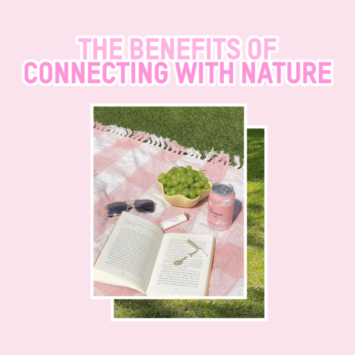 The Benefits of Connecting with Nature